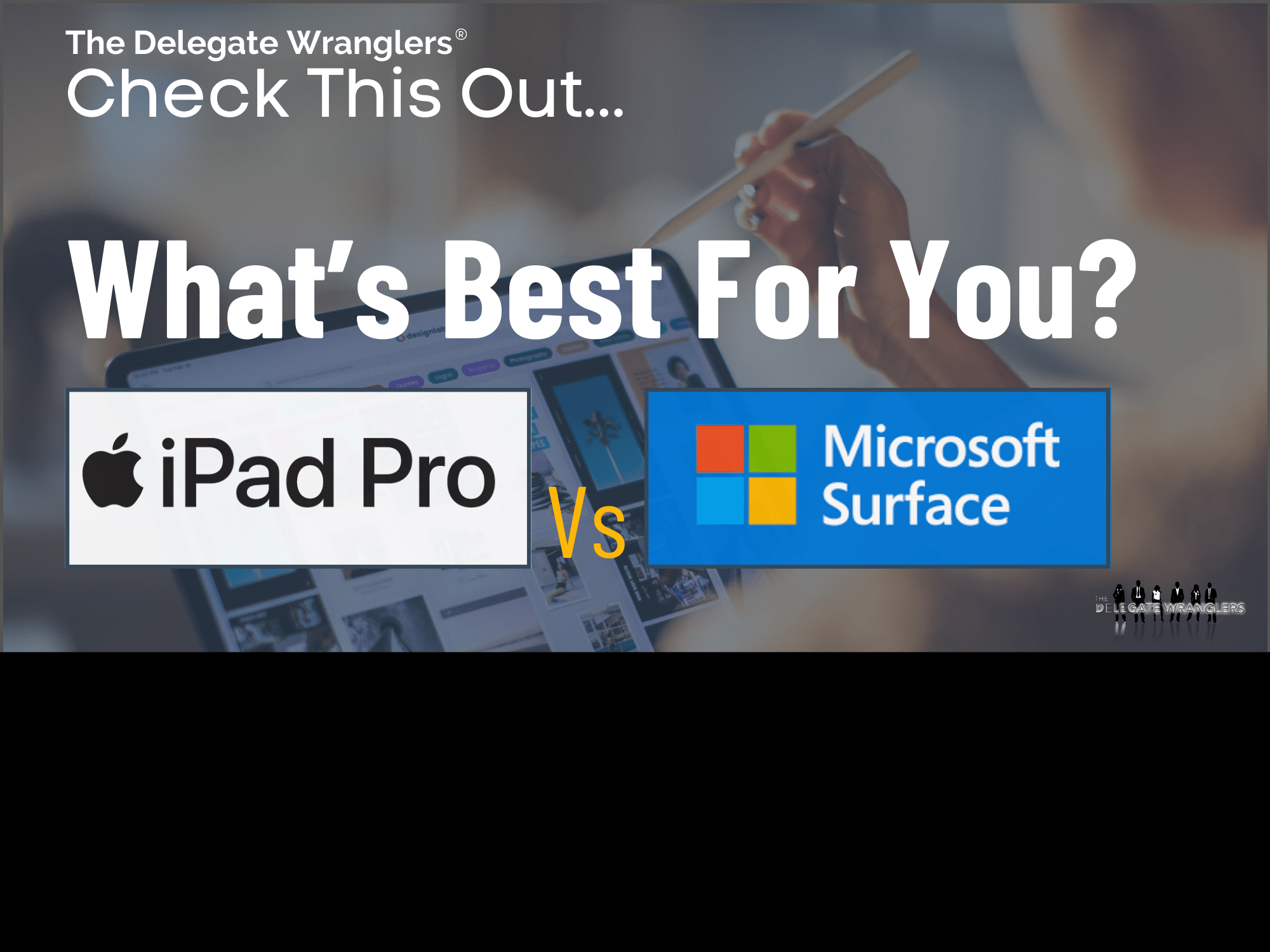 What's Best For You? Ipad Pro Vs Microsoft Surface Pro