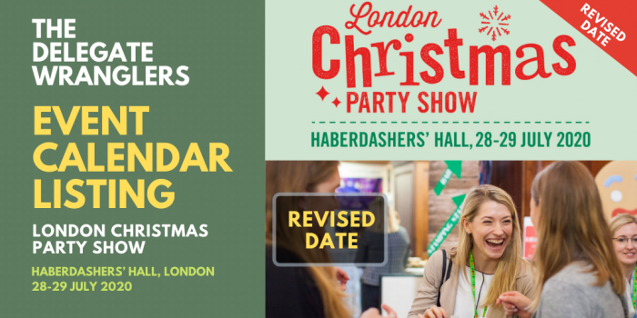London Christmas Party Show announce postponement to late July 2020