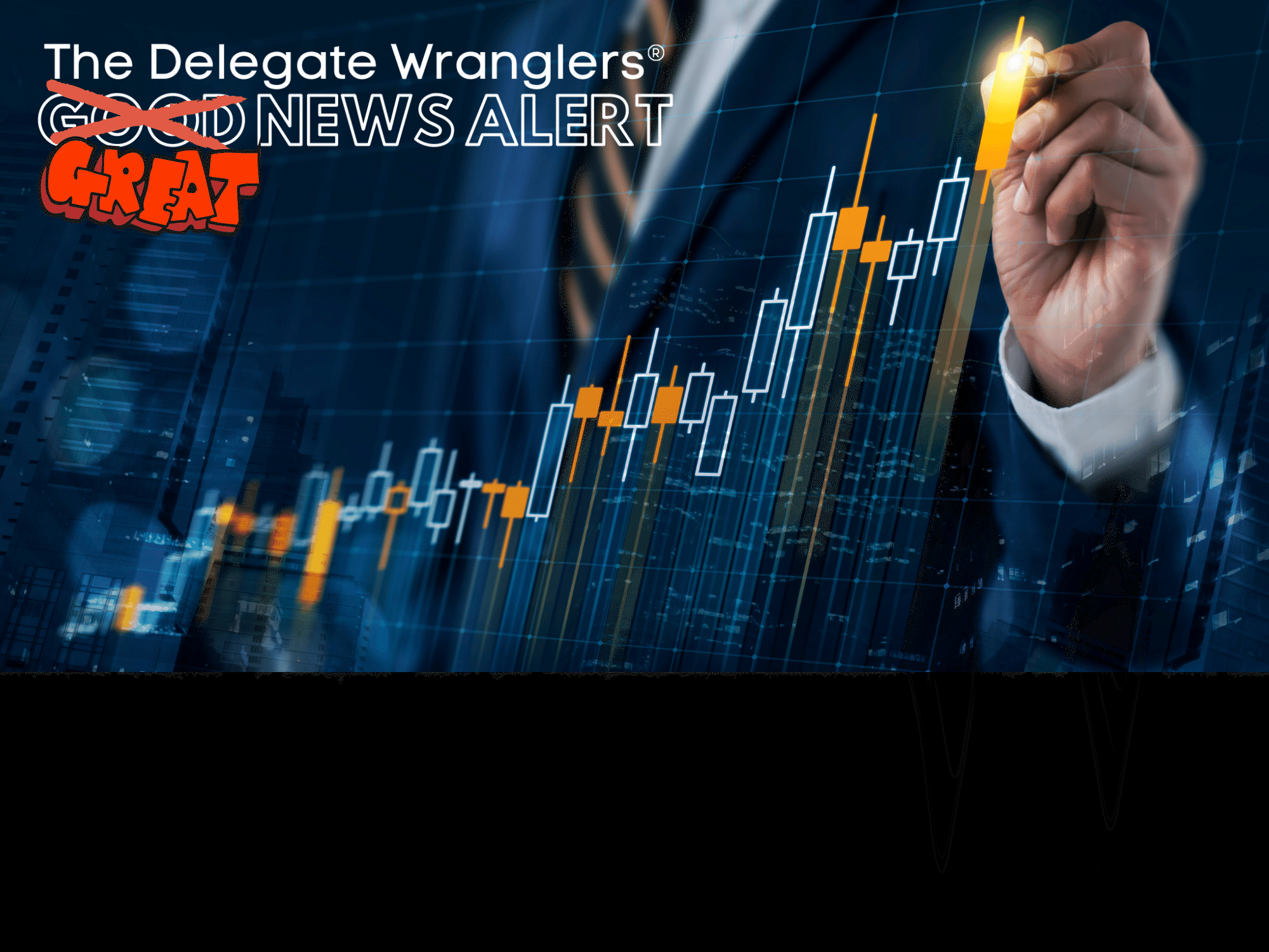 The Delegate Wranglers see confidence in the event industry flooding back