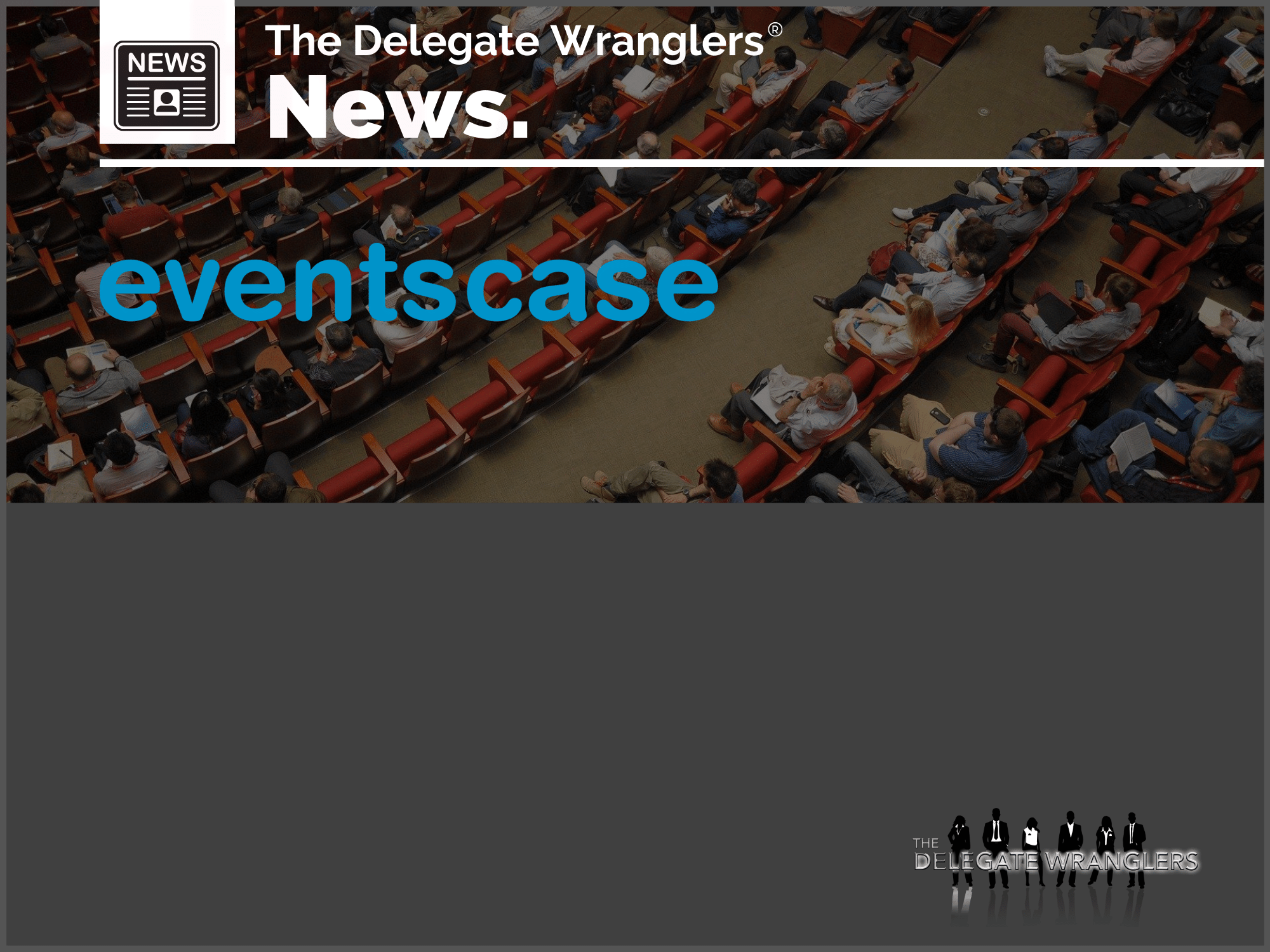 "Majority of Events Industry Anticipates Recovery Taking ""1-2 Years"", EventsCase Reveals"