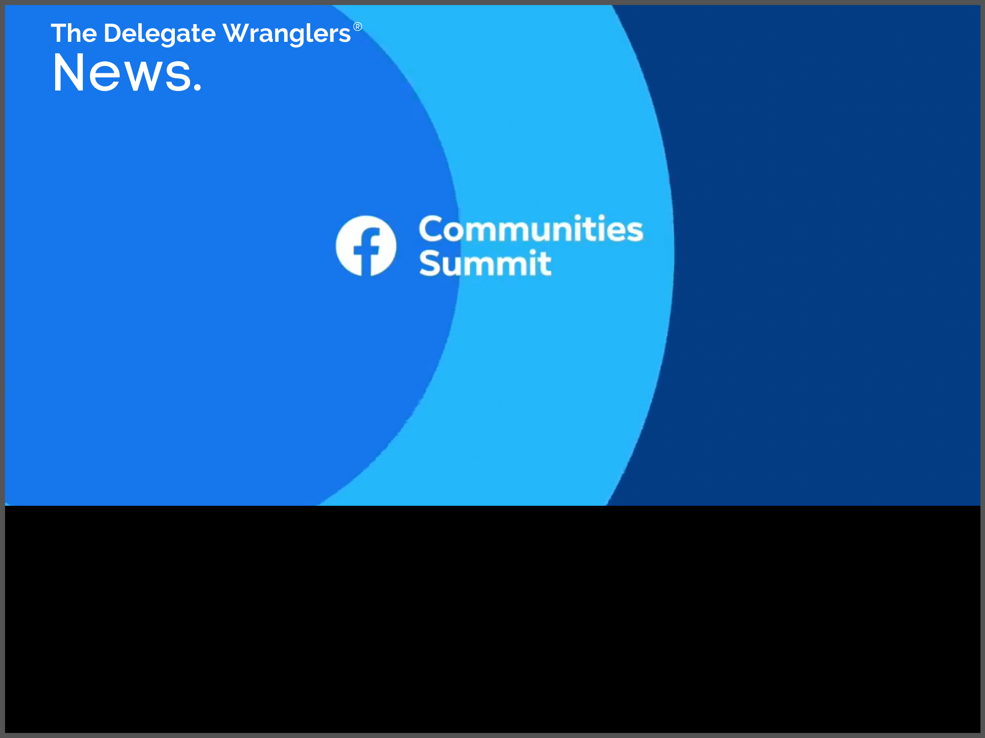 Exciting news for groups from the recent Facebook Communities Summit 2020