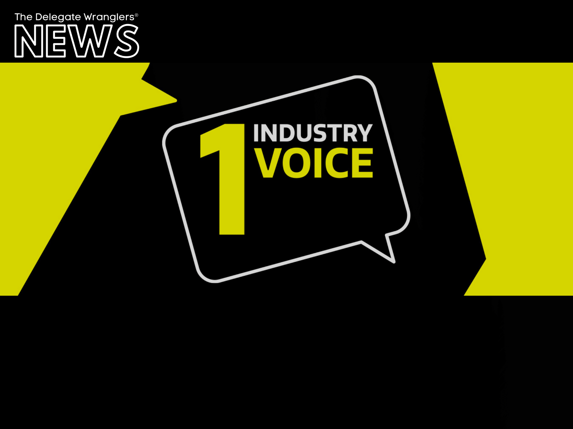 One Industry One Voice six months on: feedback sought