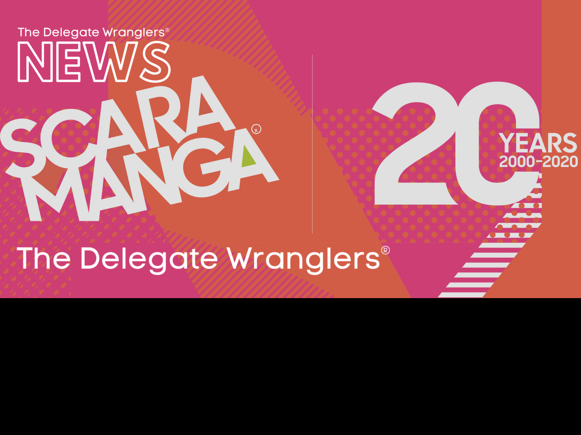 The Delegate Wranglers announce partnership with Scaramanga Agency Ltd