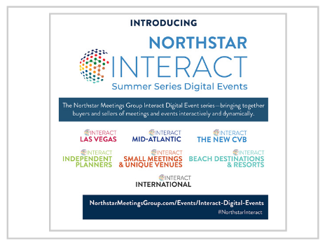 Northstar Meetings Group Launches Interact Summer Series Digital Events