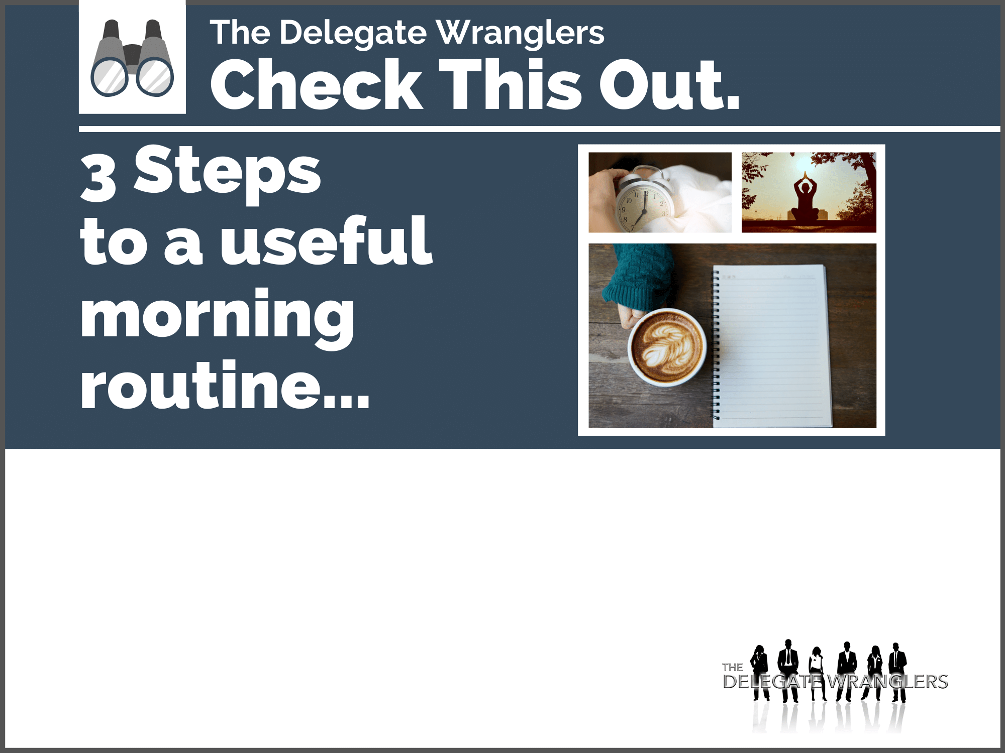 3 steps to a useful morning routine