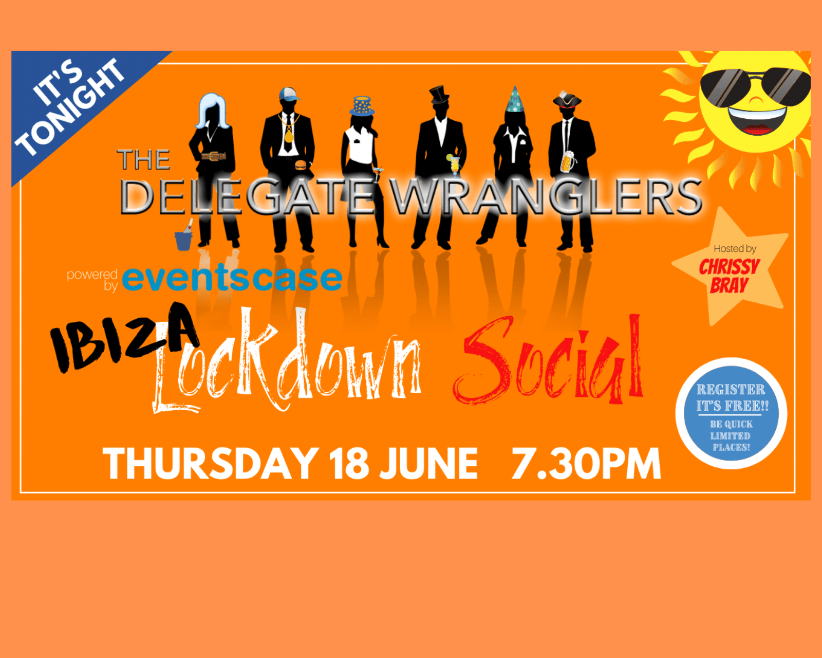 The Delegate Wranglers IBIZA Lockdown Social is tonight!