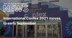 International Confex 2021 moves to early September
