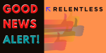 Good News Alert: The Launch of Relentless Agency