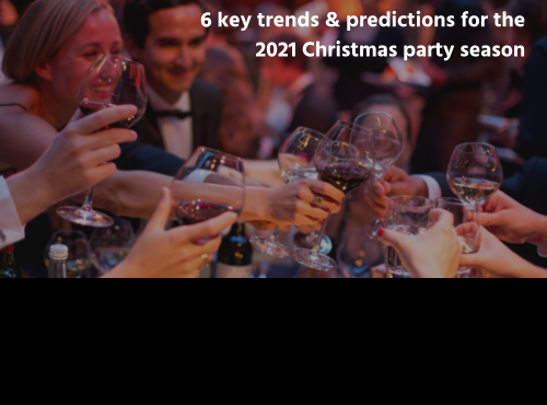 6 key trends and predictions for the 2021 Christmas party season