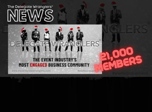 The Delegate Wranglers® membership hits 21,000